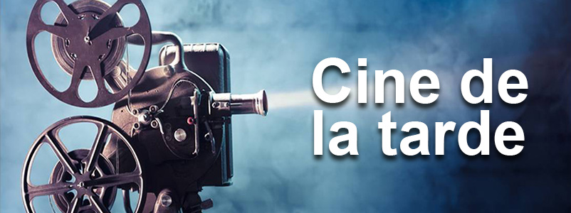 Cine De La Tarde
